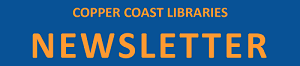 Copper Coast Libraries Newsletter